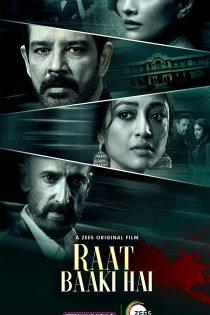 دانلود فیلم هندی Raat Baaki Hai 2021